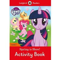 My Little Pony: Spring is Here! Activity Book - Ladybird Readers Level 2 (opr. miękka)