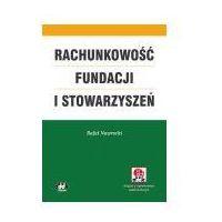 Rachunkowość fundacji i stowarzyszeń (z suplementem elektronicznym - do pobrania ze strony wydawcy) (opr. miękka)