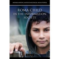 Roma child in the information society - Mateusz Muchacki (opr. miękka)