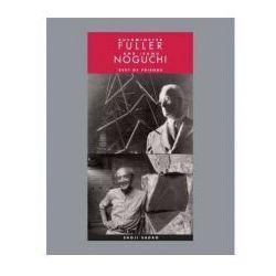Buckminster Fuller and Isamu Noguchi Best of Friends