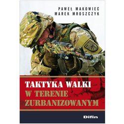 Taktyka walki w terenie zurbanizowanym (opr. miękka)