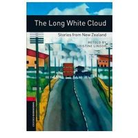 The Long White Cloud: Stories From New Zealand Oxford Bookworms Library 3 Oxford Bookworms Library 3 (3rd Edition)