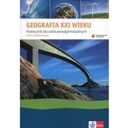 Geografia LO KL 1. Podręcznik. Geografia XXI wieku (2012) (opr. miękka)