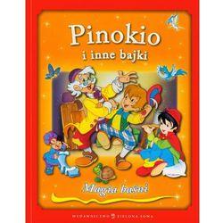 Pinokio i inne bajki . (opr. miękka)