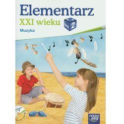 ELEMENTARZ XXI WIEKU 2 SP MUZYKA + CD 2013 (opr. miękka)