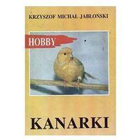 KANARKI Krzysztof Jabłoński (opr. miękka)