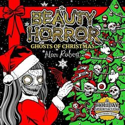 Beauty Of Horror Ghosts Of Christmas Coloring Book