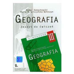 Geografia. Klasa 3. Zeszyt ćwiczeń dla gimnazjum