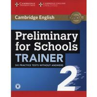 Preliminary for Schools Trainer 2 - Cambridge University Press (opr. miękka)