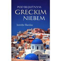 POD BŁĘKITNYM GRECKIM NIEBEM (opr. miękka)
