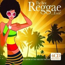 The Best Reggae...Ever !