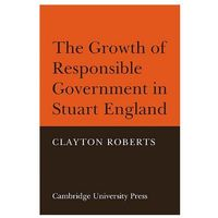 Growth of Responsible Government in Stuart England