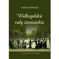 Wielkopolskie rody ziemiańskie (opr. twarda)