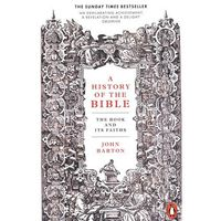 A History of the Bible - John Barton