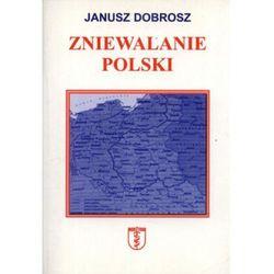 Zniewalanie Polski
