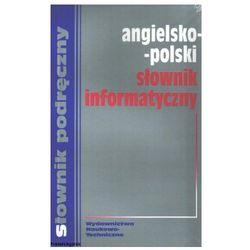 Słownik podręczny angielsko-polski informatyczny
