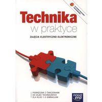 Technika w praktyce 1-3 Zajęcia elektryczno elektroniczne Podręcznik z ćwiczeniami - DODATKOWO 10% RABATU i WYSYŁKA 24H! (opr. miękka)