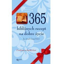 365 biblijnych recept na dobre życie. Z nadzieją na każdy dzień - Dostępne od: 2014-11-05 (opr. twarda)