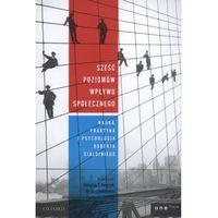 Sześć poziomów wpływu społecznego (opr. broszurowa)