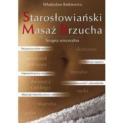 Starosłowiański Masaż Brzucha - Władysław Batkiewicz