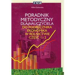 Ekonomika w rolnictwie część 1-2 Poradnik metodyczny (opr. miękka)