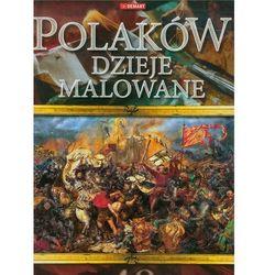 Polaków dzieje malowane DEMART (opr. twarda)