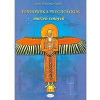 JUNGOWSKA PSYCHOLOGIA MARZEŃ SENNYCH (oprawa miękka) (Książka) (opr. miękka)