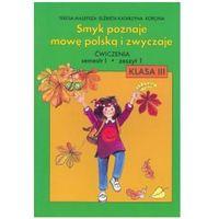 Smyk poznaje mowę polską i zwyczaje 3 Ćwiczenia Część 1 - TYSIĄCE PRODUKTÓW W ATRAKCYJNYCH CENACH
