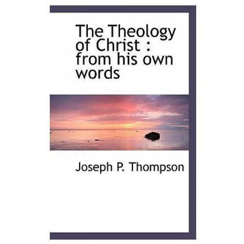 Theology of Christ