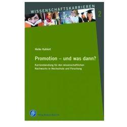 Promotion - und was dann?