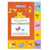 Moja pierwsza encyklopedia. Zwierzęta. Kubuś Puchatek
