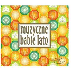 Muzyczne Babie Lato [CD]