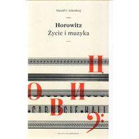 Horowitz życie i muzyka (opr. twarda)
