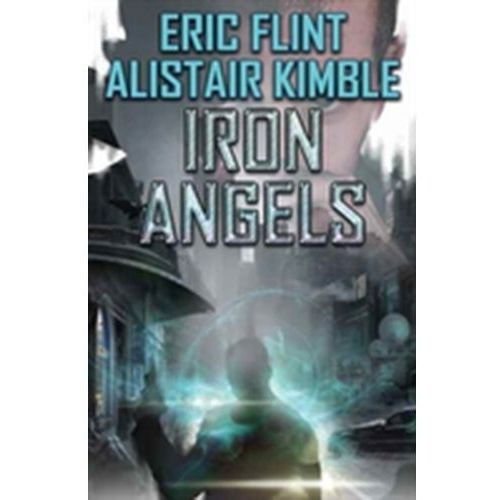 Iron Angels Eric Flint, David Weber