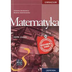 MATEMATYKA 3 GIMNAZJUM ZBIÓR ZADAŃ 2011 (opr. miękka)