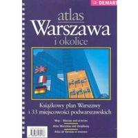 Warszawa i Okolice atlas 1:20 000 Demart (opr. twarda)