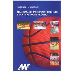 Nauczanie podstaw techniki i taktyki koszykówki