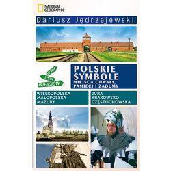 POLSKIE SYMBOLE. MIEJSCA CHWAŁY, PAMIĘCI I ZADUMY (opr. broszurowa)