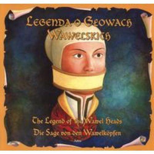 Legenda O Głowach Wawelskich (opr. miękka)