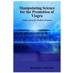 Manipulating Science for the Promotion of Viagra Evidence from