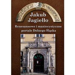 Renesansowe i manierystyczne portale Dolnego Śląska