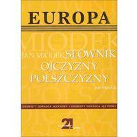 Słownik ojczyzny polszczyzny - Jan Miodek