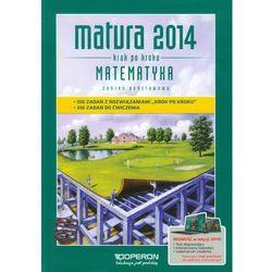 Matematyka Krok po kroku Matura 2014 Zakres podstawowy (opr. miękka)