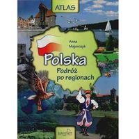 Polska. Podróż po regionach + zakładka do książki GRATIS (opr. twarda)