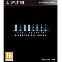 Murdered: Śledztwo zza grobu (PS3)