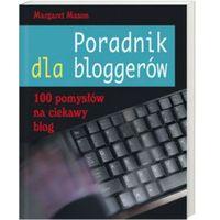 Poradnik dla bloggerów (opr. miękka)