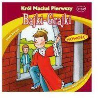 Król Maciuś Pierwszy Bajki Grajki/mp3/ - Praca zbiorowa