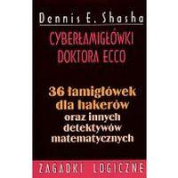 Cyberłamigłówki doktora Ecco (opr. miękka)