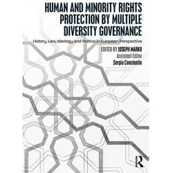 Human and Minority Rights Protection by Multiple Diversity Governance (opr. miękka)