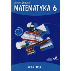 Matematyka SP KL 6. Ćwiczenia. Geometria Matematyka z plusem (2014) (opr. broszurowa)